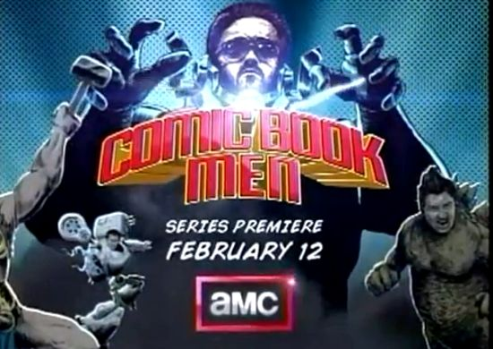 Comic Book Men - New Show on AMC