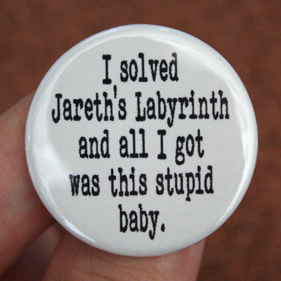 Funny Pin inspired by Labyrinth
