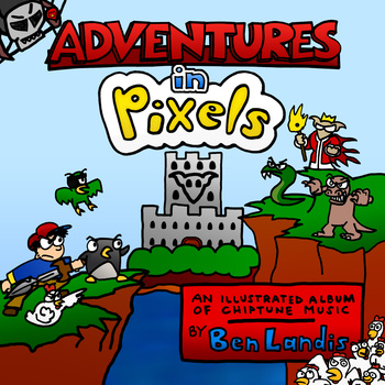 Adventures in Pixels - Ben Landis
