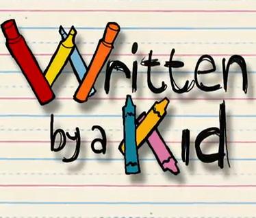 Written by a Kid