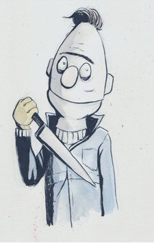 Bert as Michael Myers